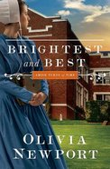Brightest and Best (#03 in Amish Turns Of Time Series) Paperback