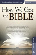 How We Got the Bible (Leader Guide) Paperback