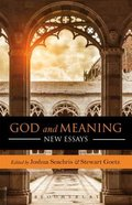 God and Meaning: New Essays Paperback
