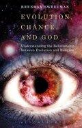 Evolution, Chance, and God Paperback