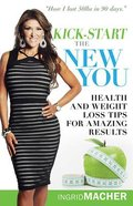 Kick-Start the New You Paperback