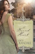 Bound Heart (#2 in Everstone Chronicles Series)