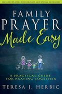 Family Prayer Made Easy Paperback