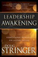 Leadership Awakening: Foundational Principles For Lasting Success Paperback