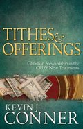 Tithes & Offerings: Christian Stewardship in the Old and New Testaments (Pack Of 10)