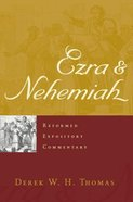 Ezra & Nehemiah (Reformed Expository Commentary Series)