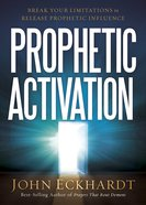 Prophetic Activation Paperback