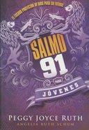 Salmo 91 Para Jvenes (Psalm 91 For Teens) Paperback
