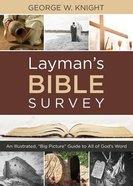 Layman's Bible Survey Paperback