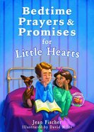Bedtime Prayers and Promises For Little Hearts Paperback