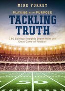 Tackling Truth