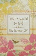 KJV Gift New Testament You're Special to God Paperback