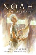 Noah: A Journal of Praise Paperback