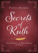 Secrets of Ruth Paperback