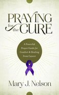 Praying For the Cure