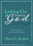 Letting Go and Trusting God Paperback