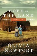 Hope in the Land (#04 in Amish Turns Of Time Series) Paperback