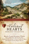 9in1: The Valiant Hearts Romance Collection Paperback