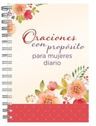 Oraciones Con Propsito Para Mujeres Diario (Prayers With Purpose For Women Journal)