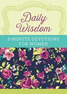 Daily Wisdom:3-Minute Devotions For Women