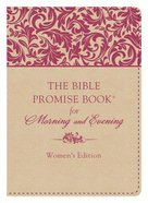 The Bible Promise Book For Morning & Evening (Women's Edition) Imitation Leather