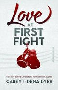 Love At First Fight Paperback