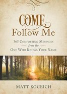 Come, Follow Me Paperback