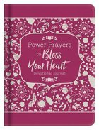 Power Prayers to Bless Your Heart: Devotional Journal Hardback
