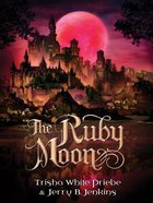 The Ruby Moon (#02 in Thirteen Series) Hardback