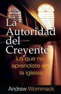 La Autoridad Del Creyente eBook