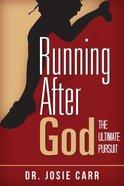 Running After God Paperback
