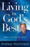 Living in God's Best Paperback