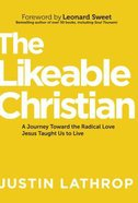 The Likeable Christian Paperback