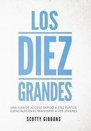Los Diez Grandes (The Big Ten) Paperback