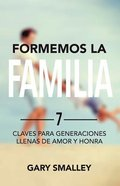 Formemos La Familia (Let's Do Family Together) Paperback
