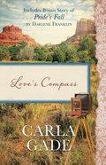 Love's Compass Paperback