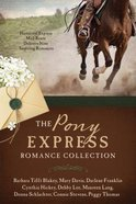 The Pony Express Romance Collection Paperback