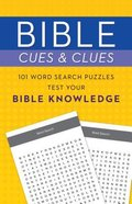 Bible Cues and Clues: 101 Word Search Puzzles Test Your Bible Knowledge Paperback