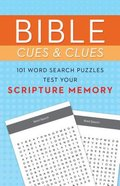 Bible Cues and Clues: 101 Word Search Puzzles Test Your Scripture Memory Paperback