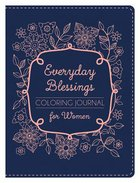 Everyday Blessings For Women (Adult Coloring Books Series)