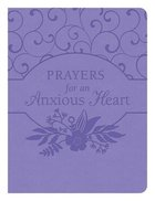 Prayers For An Anxious Heart Paperback