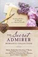 The Secret Admirer Romance Collection Paperback