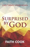 Surprised By God Paperback