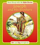Joseph and His Brother (Read Along With Me Bible Stories Series)