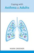 Coping With Asthma in Adults Paperback
