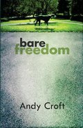 Bare Freedom Paperback