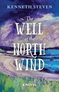 The Well of the North Wind Paperback