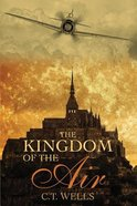 The Kingdom of the Air Paperback