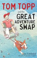 Tom Topp and the Great Adventure Swap Paperback