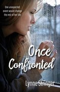 Once Confronted Paperback